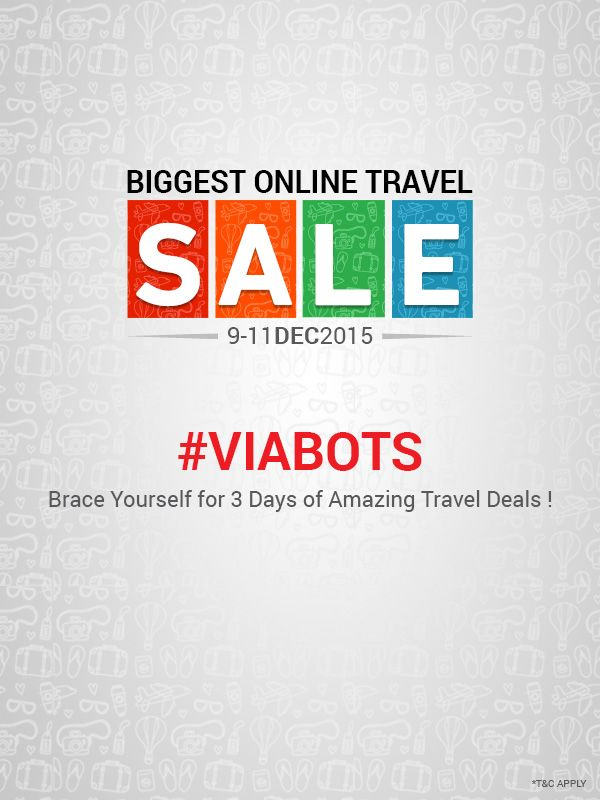 Brace Yourself for 3 Days of Amazing Travel Deals. #VIABOTS