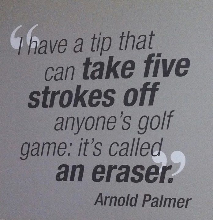 Golf quote by Arnold Palmer // La Cañada Flintridge Country Club #golf#lorisgolfshoppe