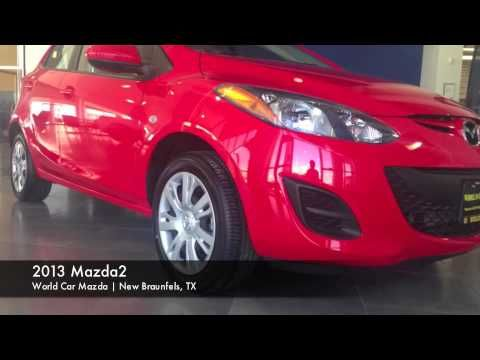 Mazda Dealer New Braunfels >> Check Out The 2013 Mazda2 At World Car Mazda In New Braunfels Tx