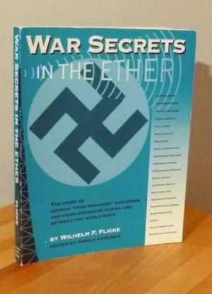 War Secrets in the Ether: The Use of Signals Intelligence by the German Military in WW2
