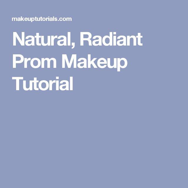 Natural, Radiant Prom Makeup Tutorial