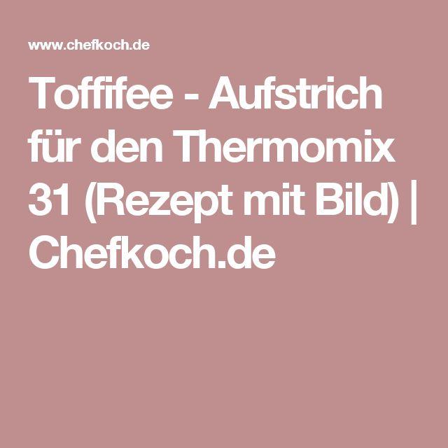 Toffifee - Aufstrich für den Thermomix 31 (Rezept mit Bild) | Chefkoch.de