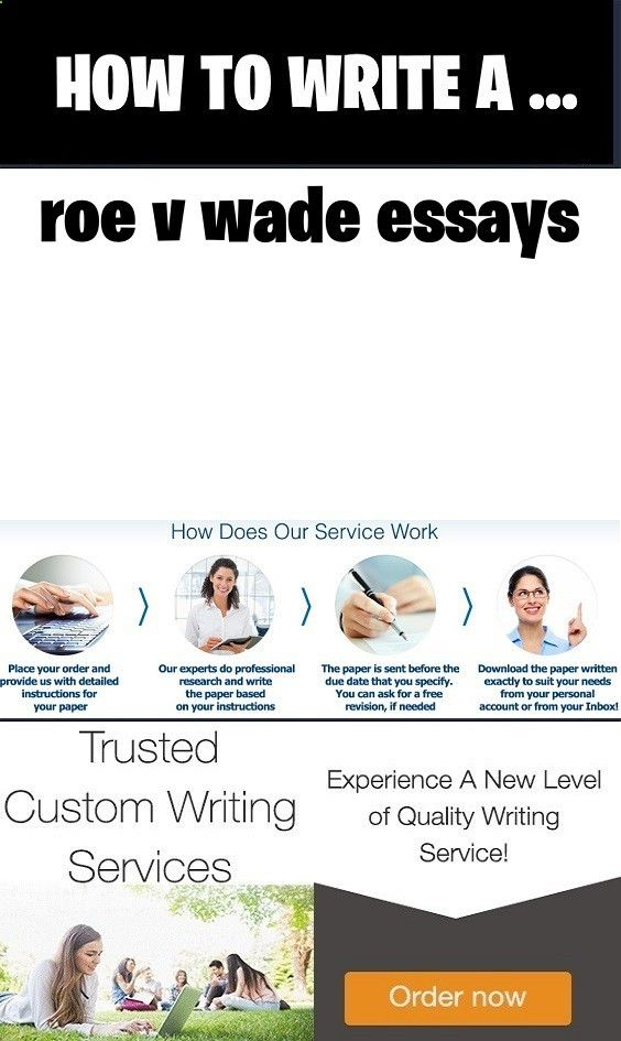 Essay Writing Scholarships For High School Students Roe V Wade Essays Pay Someone To Write An Essay Custom College  Bibliography Thesis Statement Analytical Essay also Writers Needed Roe V Wade Essays Pay Someone To Write An Essay Custom College  Annotated Bibliography Online Source