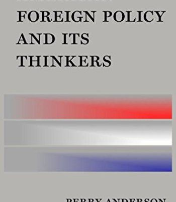 American Foreign Policy And Its Thinkers PDF