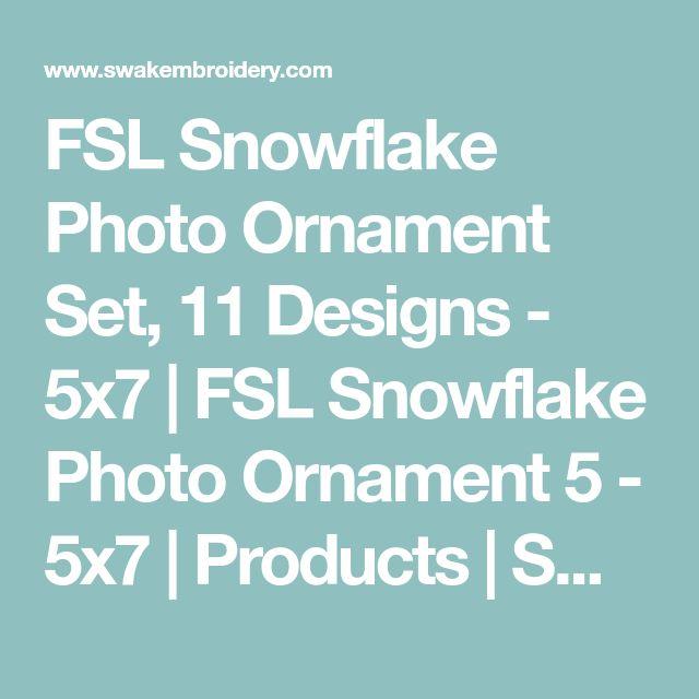 FSL Snowflake Photo Ornament Set, 11 Designs - 5x7 | FSL Snowflake Photo Ornament 5 - 5x7 | Products | SWAK Embroidery