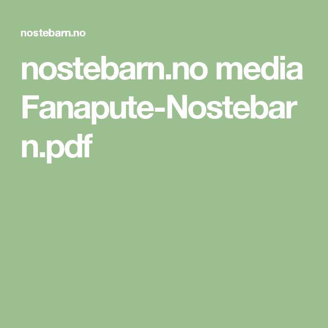 nostebarn.no media Fanapute-Nostebarn.pdf