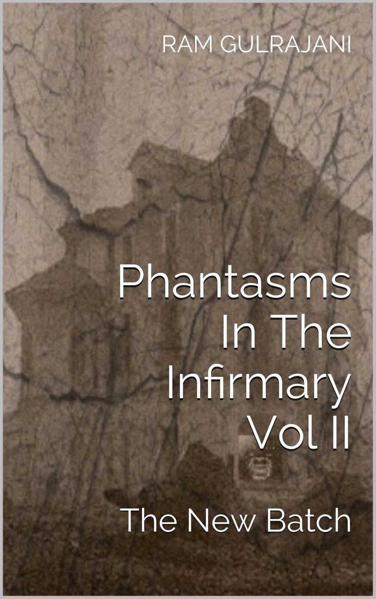 Kindle Countdown Deal It's on.. One day only left... Hurry   Phantasms In The Infirmary Vol II: The New Batch:Amazon.co.uk:Kindle Store