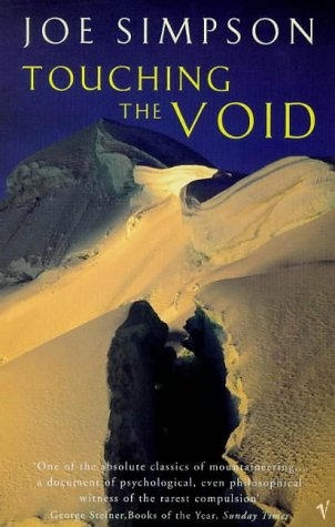 Touching The Void Book - An amazing true stoy of two British Mountaineers who get into trouble on a mountain in South America. A great story of mental trauma and strength.