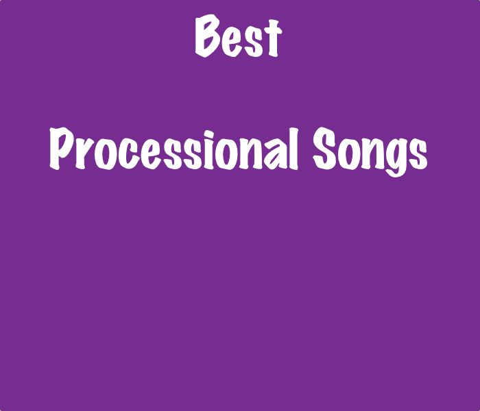 List Of The Best Wedding Processional Songs