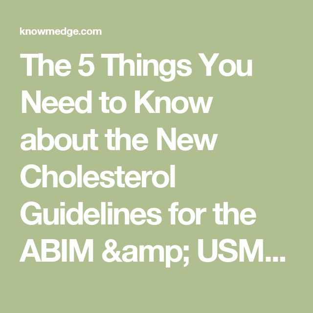 The 5 Things You Need to Know about the New Cholesterol Guidelines for the ABIM & USMLE exams : USMLE / Internal Medicine ABIM Board Exam Review Blog