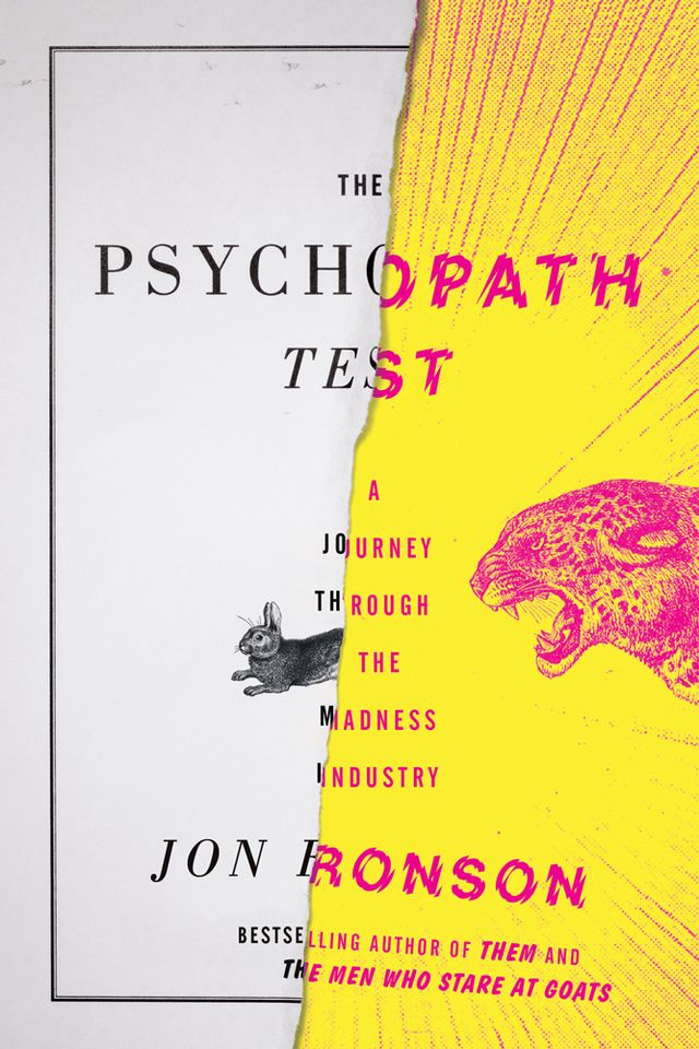Jon Ronson, The Psychopath Test: A Journey Through the Madness Industry