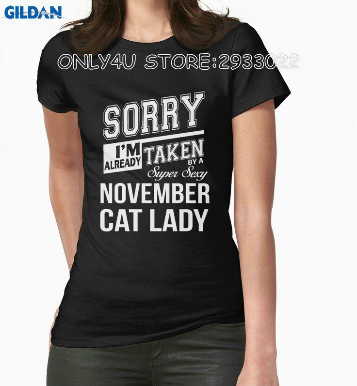 >> Click to Buy << Gildan Only4U Summer Novelty Cartoon T Shirt Short Sleeve Women Printing I'M Already Taken By A Super Sexy November Cat Lady Tee #Affiliate
