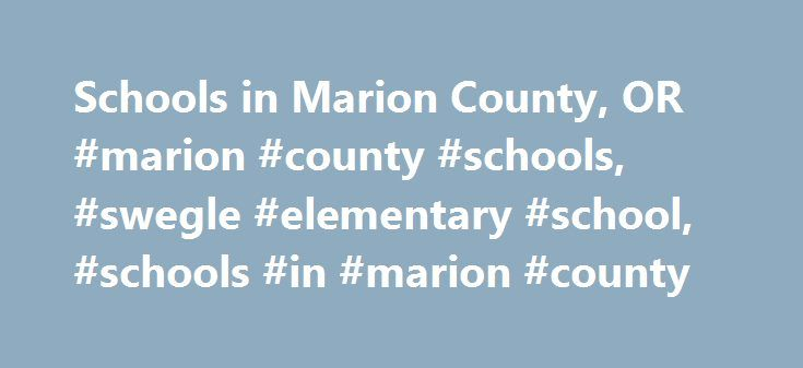 Schools in Marion County, OR #marion #county #schools, #swegle #elementary #school, #schools #in #marion #county http://montana.nef2.com/schools-in-marion-county-or-marion-county-schools-swegle-elementary-school-schools-in-marion-county/  # SWEGLE ELEMENTARY SCHOOL School Rating: 0 Educational Climate: Low Technology Measure: Low Type: Public Grades: Kindergarten – 5th Grade District: Salem-keizer School District 24j Students/Teacher: 21:1 Students/Grade: 98.3 Number Students: 590 Number…