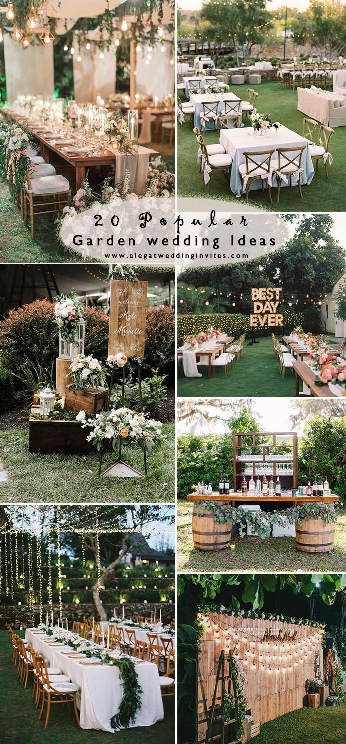 20 Awesome Outdoor Garden Wedding Ideas To Inspire Elegantweddinginvites Com Blog Wedding Themes Outdoor Romantic Outdoor Wedding Outdoor Wedding Ideas Backyards Backyard garden wedding reception