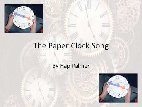 The Paper Clock Song by Hap Palmer w/Lyrics - YouTube