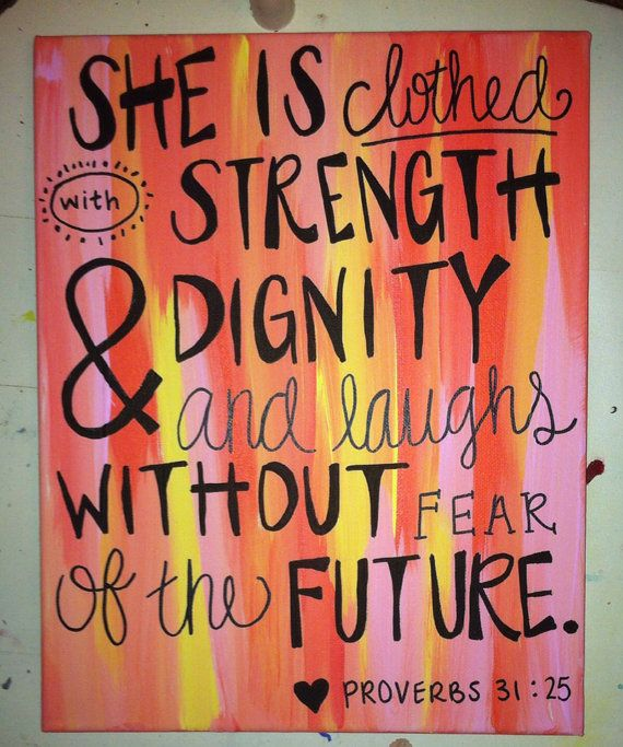 Proverbs 31 25 Quotes: 11 Best Images About Sister Love ️ On Pinterest