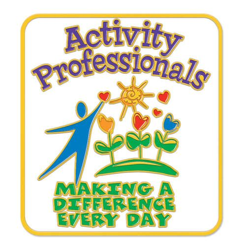 Activity Professionals Make A Difference Every Day In The