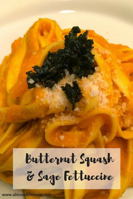Fall Pasta Recipe: Butternut Squash Fettuccine with Crispy Sage and Parmesan Cheese.