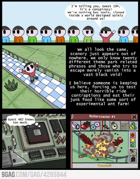 Rollercoaster Tycoon Conspiracy: Quotesfunni Stuff, Random Things, Rollers Coasters Tycoon, Games Stuff, Funny Stuff, Rollercoast Tycoon, Funniest Memes, Awesome Geek, Tycoon Conspiracy