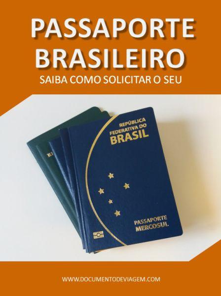 Passaporte brasileiro saiba como solicitar o seu. Confira e Compartilhe!
