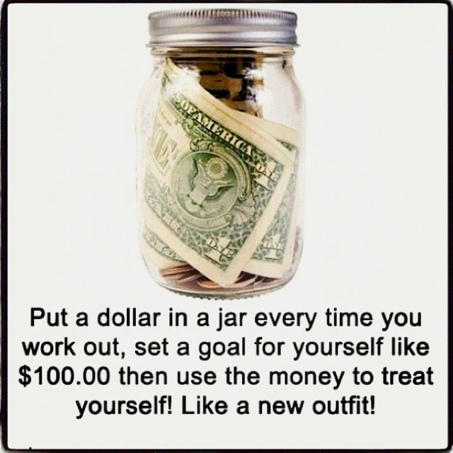 Put a dollar (some sum of money) in a jar to keep you motivated, and on track of your goal. Once goal is accomplished go treat yourself to a nice reward