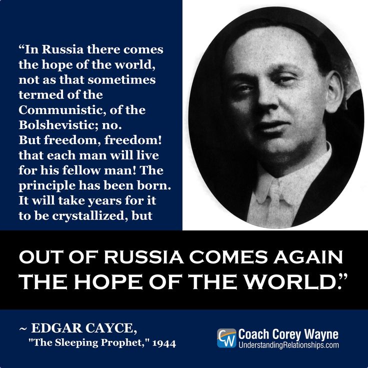 "#edgarcayce #thesleepingprophet #american #psychic #predictions #wwiii #russia #unitedstates #freedom #hope #peace #coachcoreywayne #greatquotes Photo by Apic/Getty Images ""It will take years for it to be crystallized, but out of Russia comes again the hope of the world."" – Edgar Cayce"