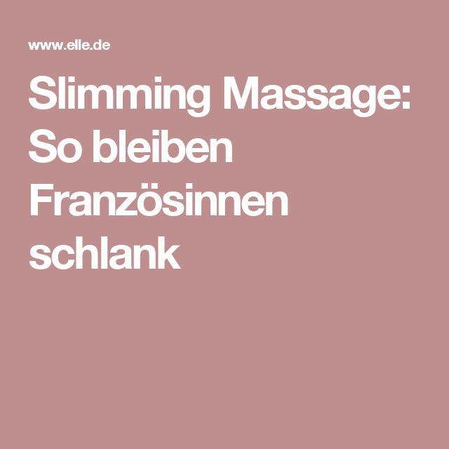 Slimming Massage: So bleiben Französinnen schlank