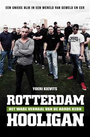 Youri Kievits - Rotterdam hooligan