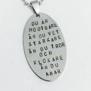 Du är modigare än du vet Starkare än du tror och Klokare än du anar