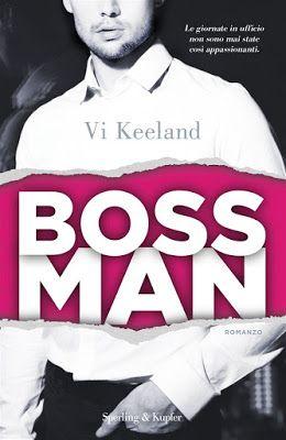Leggere Romanticamente e Fantasy: Recensione BOSSMAN di Vi Keeland