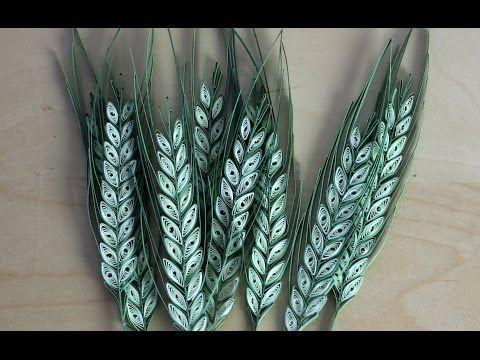 Quilled wheat strand - Epis de blé en quilling - Espigas de trigo laminados de papel - YouTube