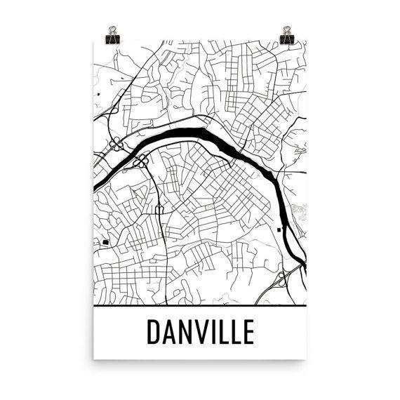 Danville Map Art Print, Danville VA Art Poster, Danville Virginia Wall Art, Map of Danville, Danville Print, Modern, Art, Gift, Poster