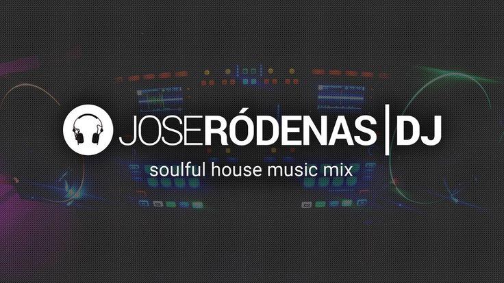 Soulful House Music DJ Mix 2017