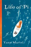 Life of Pi by Yann Martel PR9199.3 .M3855 L54 2001, also available as an eBook