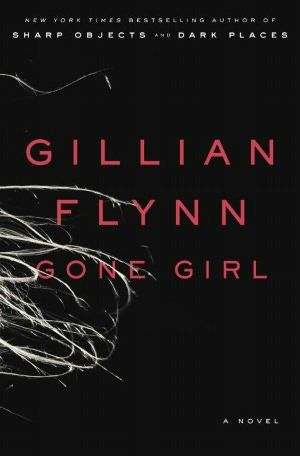 Gone Girl--amazing, CRAZY book!! Great read!!