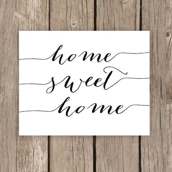 Home Sweet Home Printable Typography Sign Home Decor