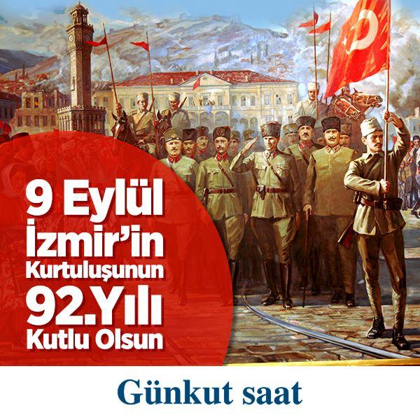 İzmir'in Kurtuluş Günü Kutlu Olsun!