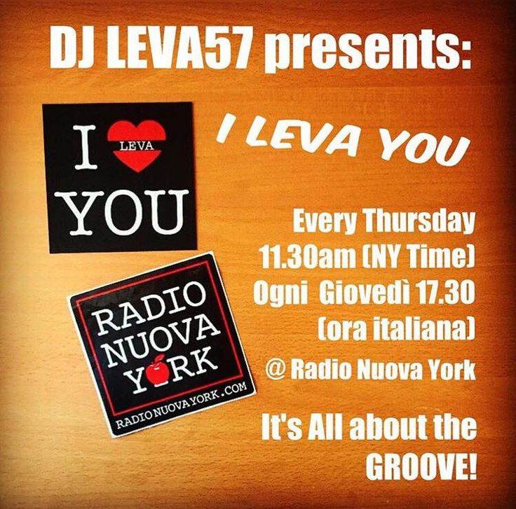 I Leva You (my radio show) @ Radio Nuova York (New York)