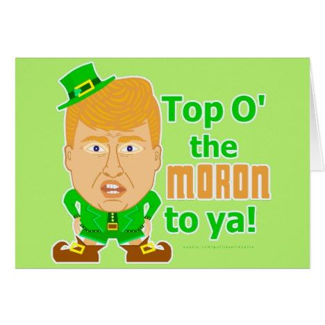 Funny Donald Trump St Patricks Leprechaun 2016 Card #stpatricksday #cards or #postage