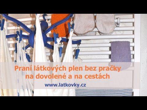 Video, jak prát látkové pleny i bez pračky Praní látkových plen bez pračky – dovolená v látce | Látkovky.info