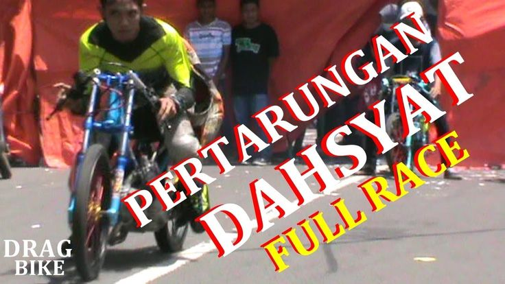 DAHSYAT ! PERTARUNGAN DRAG FULL RACE JUPITER 130cc | VIDEO DRAG BIKE