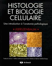 Abraham-L Kierszenbaum - Histologie et biologie cellulaire - Une introduction à l'anatomie pathologique.