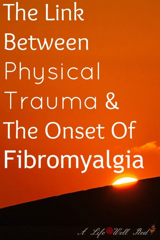 Validating post-traumatic fibromyalgia The connection between physical trauma and the onset of FMS