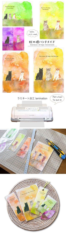 虹の橋ハンドメイド-Rainbow Bridge Handmade (www.niji.red)-手作りしおりの作り方*かわいい猫の水彩画*ペット毛をお入れします。ペットロスをいやす小物作ります。
