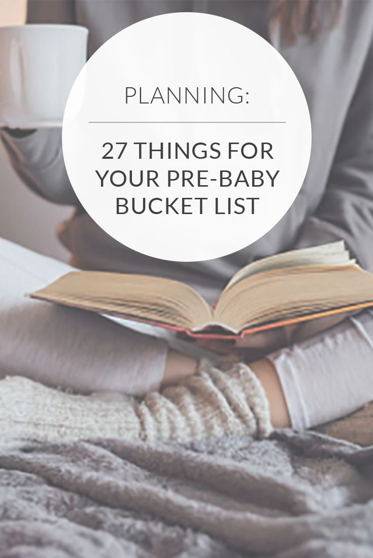 27 Things To Do As Your Due Date Approaches!