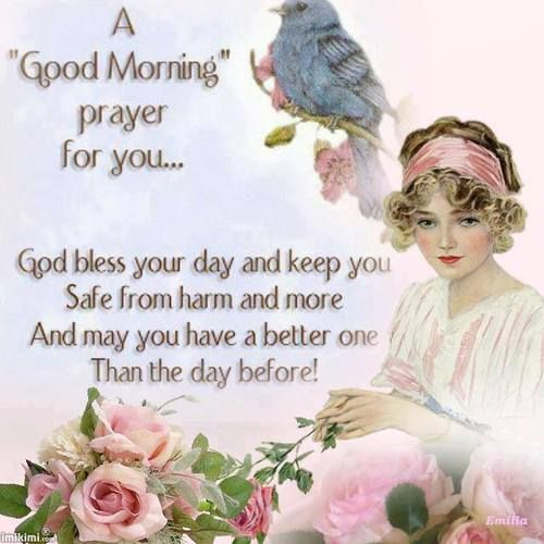 A Good Morning prayer to ALL God's children !!  Love and hugs! Have a Blessed day sharing the love of Jesus with others...