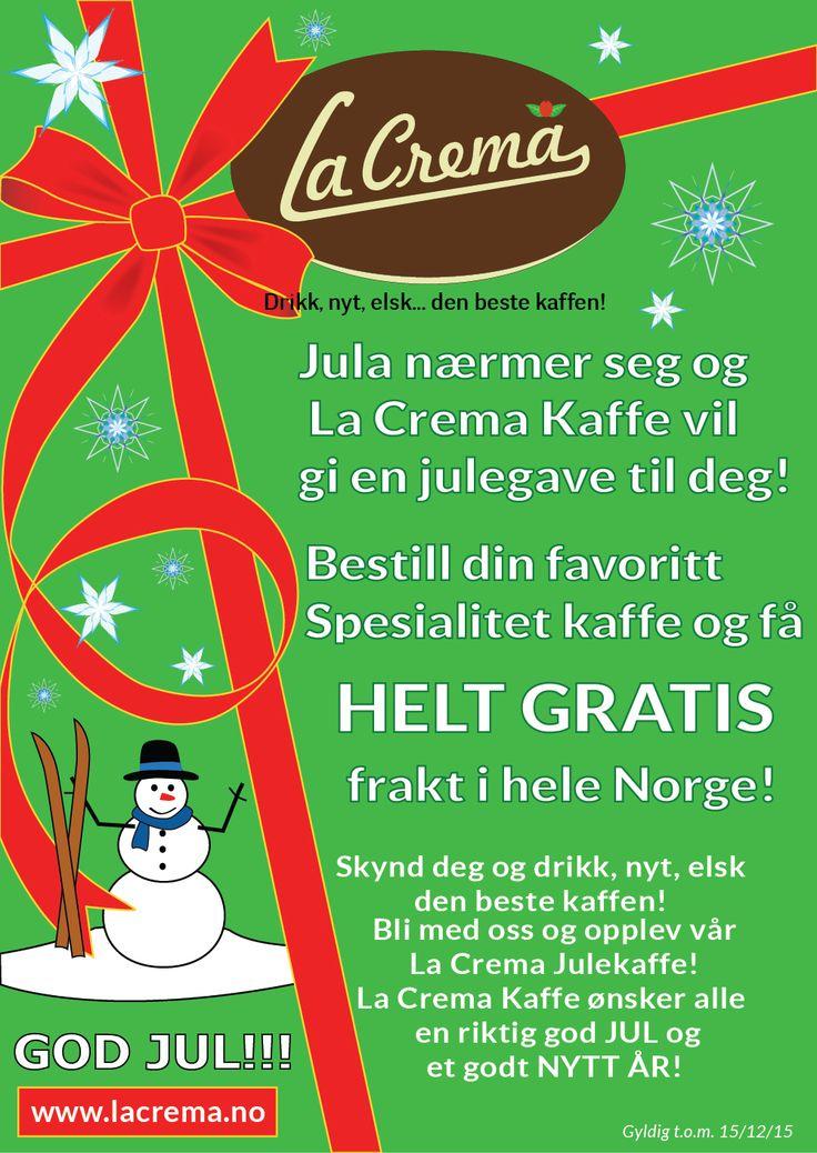 Jula nærmer seg og La Crema Kaffe vil gi en julegave til dere! Besøk oss på http://lacrema.no/?p=1310