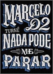 Baixar Marcelo D2 – Nada Pode Me Parar – Multishow Ao Vivo - BaixeVeloz