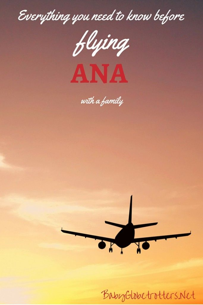 Everything you need to know before flying ANA with a family | Guidance on pregnancy and infant policies, luggage allowances, unaccompanied minors and frequent flyer benefits for family members | Family Airline Reviews | BabyGlobetrotters.Net