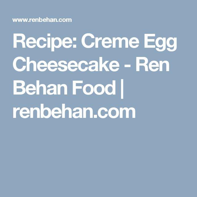 Recipe: Creme Egg Cheesecake - Ren Behan Food | renbehan.com